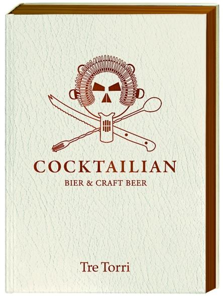 """Buchtipp Cocktailian Band 3: """"Bier & Craft Beer"""""""
